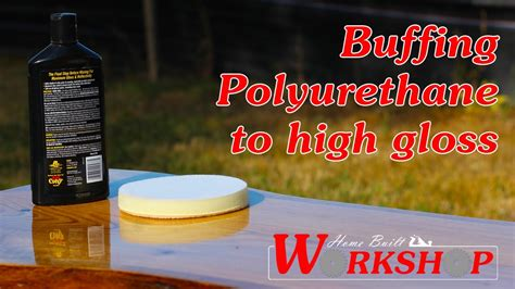 How To Buff A Polyurethane Table Top