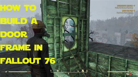 How To Build A Door In Fallout 76