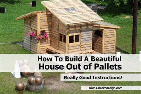 How To Build A Tiny House Out Of Pallets
