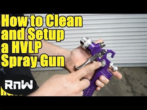 How To Clean A Hvlp Spray Gun