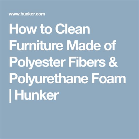 How To Clean Polyester And Polyurethane Furniture