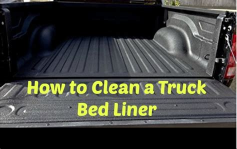 How To Clean Spray In Bed Liner