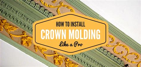 How To Crown Molding Like A Pro