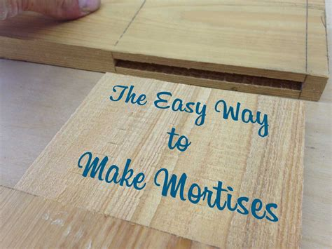 How To Cut A Mortise Joint