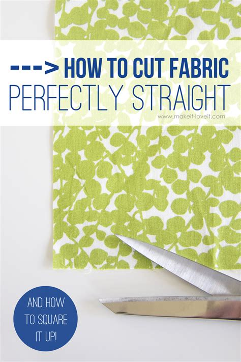 How To Cut A Straight Line On Fabric