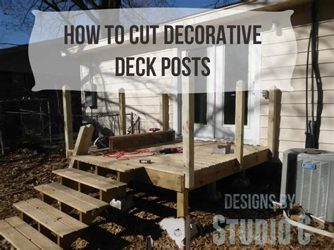 How To Cut Deck Posts