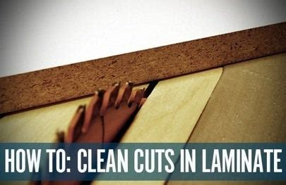 How To Cut Melamine Laminate
