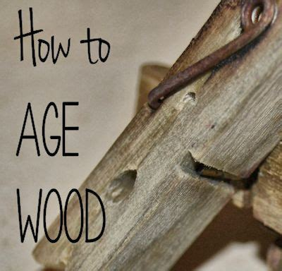 How To Diy Age Wood Fast