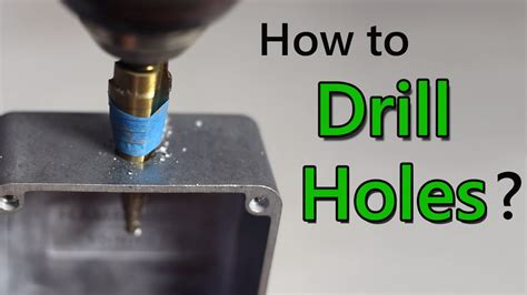 How To Drill A Hole