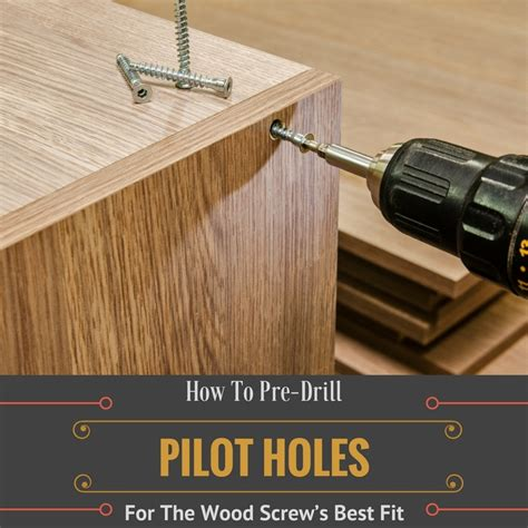 How To Drill A Pilot Hole For Screw