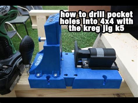 How To Drill Pocket Holes In 4x4