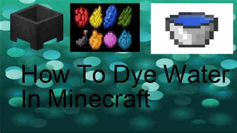 How To Dye Water Minecraft Pc