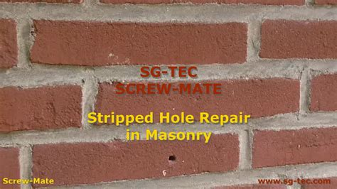 How To Fix A Stripped Hole In Brick