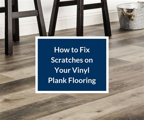 How To Fix Scratches On Vinyl Wood Floor