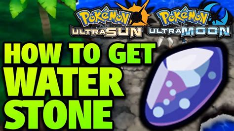 How To Get A Water Stone Ultra Moon