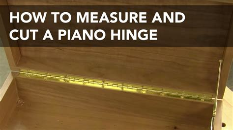 How To Install A Piano Hinge On A Box Lid