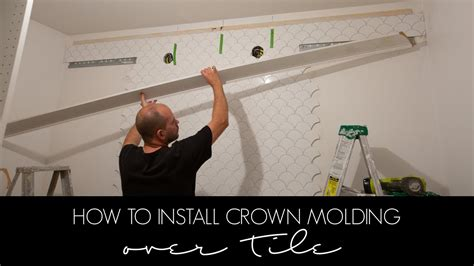 How To Install Crown Molding Over Tile