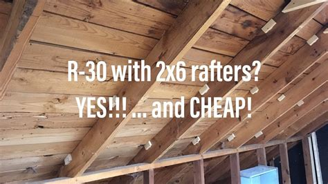 How To Insulate 2x6 Roof Rafters