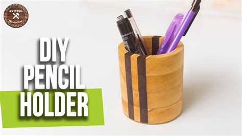 How To Lathe Pencil Holder