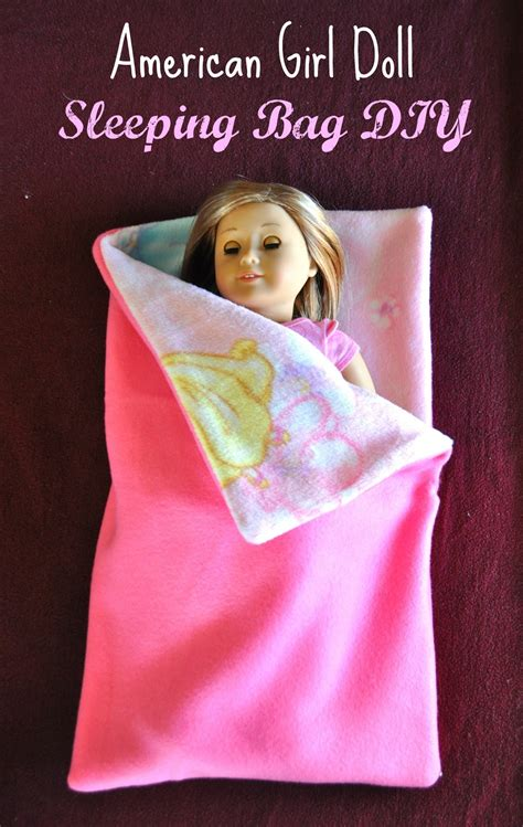 How To Make A American Girl Doll Sleeping Bag