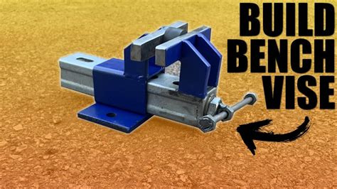 How To Make A Bench Vice