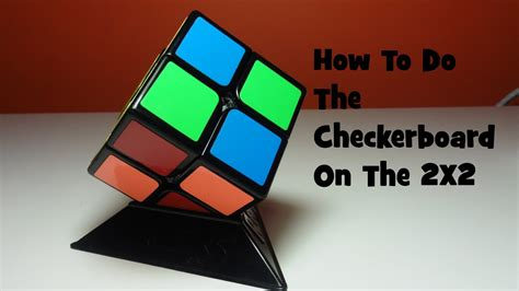 How To Make A Checkerboard Pattern On A 2x2 Rubiks Cube