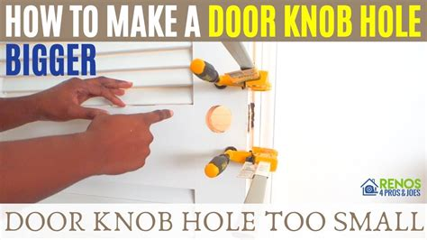 How To Make A Door Hole Larger