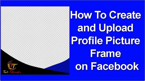 How To Make A Frame For Facebook Profile Pic