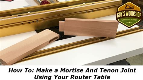 How To Make A Mortise And Tenon With Router