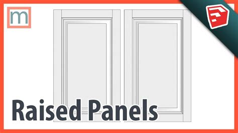 How To Make A Raised Panel Sketchup 3d