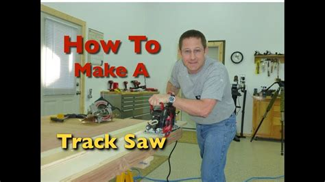 How To Make A Track Saw