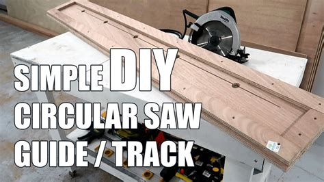 How To Make A Track Saw Guide