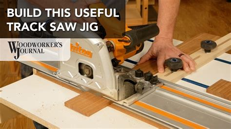 How To Make A Track Saw Jig Video