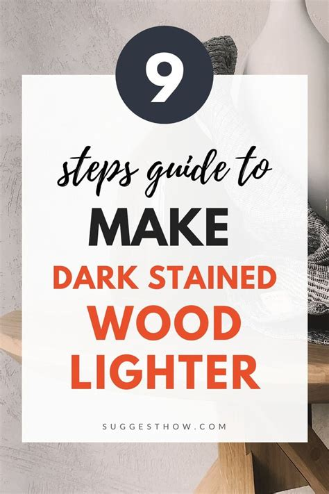 How To Make Dark Stained Wood Lighter Covers