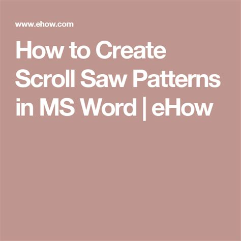 How To Make Scroll Saw Patterns With Microsoft Word