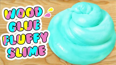 How To Make Wood Glue Fluffy Slime