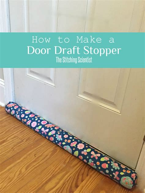 How To Make Your Own Door Draft Stopper