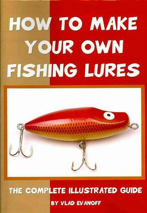 [pdf] How To Make Your Own Fishing Lures The Complete .