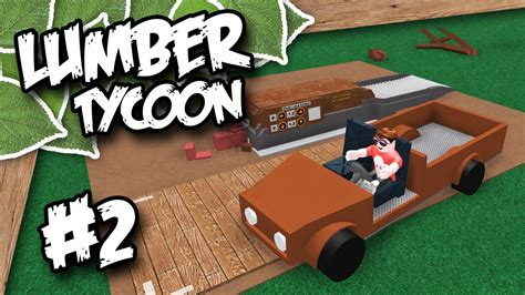 How To Make Your Own Lumber Tycoon 2
