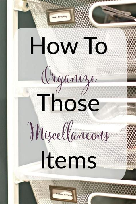 How To Organize Miscellaneous Stuff For Sale