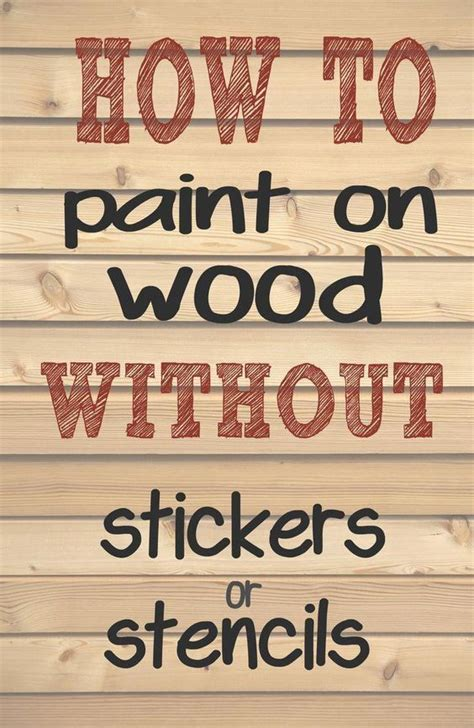 How To Paint Words On Wood