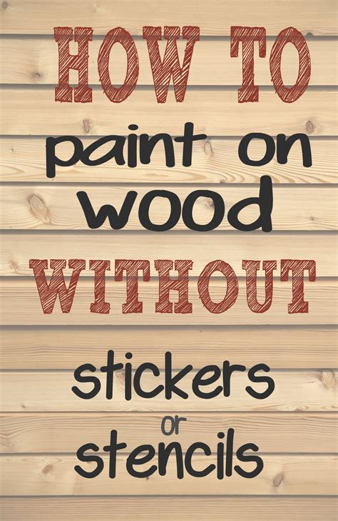 How To Paint Words On Wood Without A Stencil
