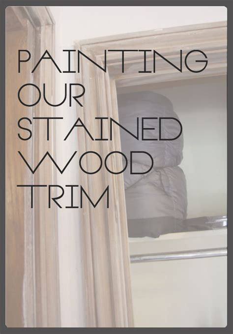 How To Prepare Stained Wood Trim For Painting
