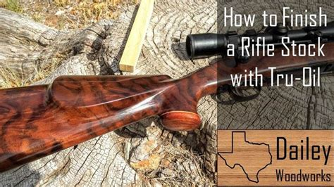 How To Refinish A Gunstock With Tru Oil