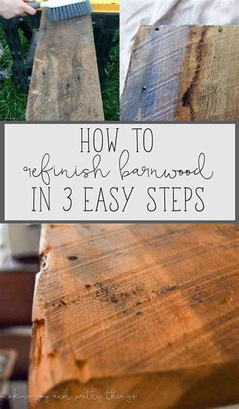 How To Refinish Old Barn Wood