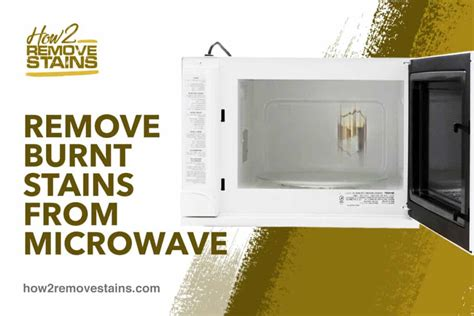 How To Remove Burn Stains From Microwave