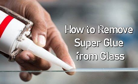 How To Remove Glue From Glass Table