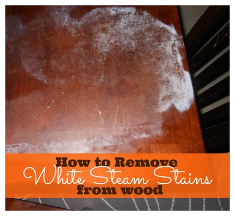 How To Remove Steam Stains From Wood Cabinets