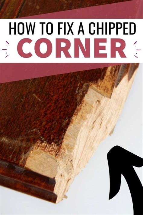 How To Repair Chipped Wood Furniture Corner