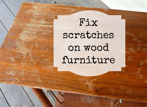 How To Repair Scratched Wood Furniture